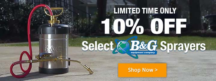 10% Off B&G Sprayers for a Limited Time